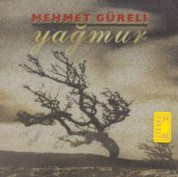 Mehmet Güreli: Yağmur - CD