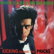 Nick Cave and the Bad Seeds: Kicking Against The Pricks - CD