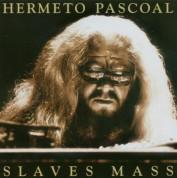 Hermeto Pascoal: Slaves Mass - CD