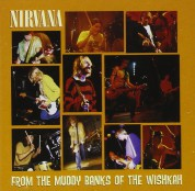 Nirvana: From The Muddy Banks Of The Wishkah - CD