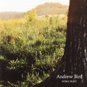 Andrew Bird: Noble Beast - CD