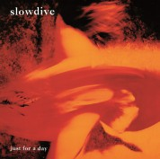 Slowdive: Just For A Day - Plak