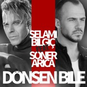 Selami Bilgiç, Soner Arıca: Dönsen Bile - CD