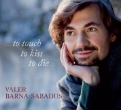 Valer Sabadus: To Touch To Kiss To Die - CD