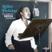 Billie Holiday: The Complete Decca Recordings (Contains 3 Previously Unissued Tracks) - CD