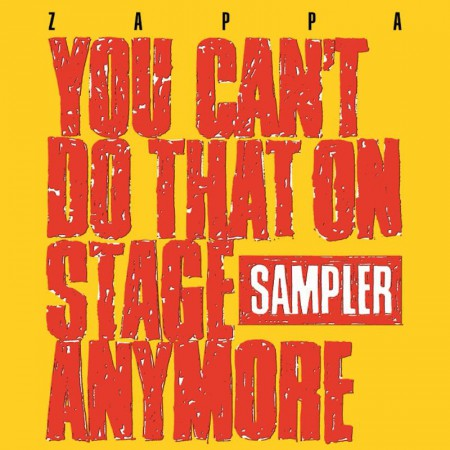 Frank Zappa: You Can't Do That On Stage Anymore [Sampler] (RSD 2020) - Plak