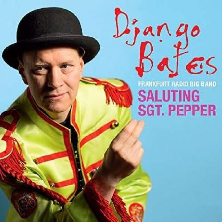 Django Bates: Saluting Sgt. Pepper - CD