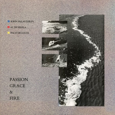 Paco de Lucia, Al Di Meola, John McLaughlin: Passion, Grace And Fire - (Remastered - Limited Numbered Edition) - Plak