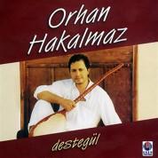 Orhan Hakalmaz: Destegül - CD