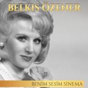 Belkıs Özener: Benim Sesim Sinema - CD