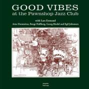 Arne Domnerus, Lars Erstrand: Good Vibes At The Pawnshop Jazz Club - Plak