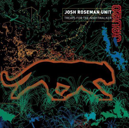 Josh Roseman: Treats For The Nightwalker - CD