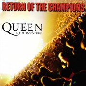 Queen, Paul Rodgers: Return Of The Champions - CD