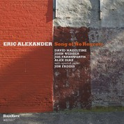 Eric Alexander: Song of No Regrets - CD