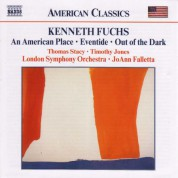 Fuchs, K.: American Place (An) / Eventide / Out of the Dark - CD