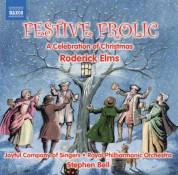 Royal Philharmonic Orchestra: Roderick Elms: Festive Frolic - A Celebration of Christmas - CD