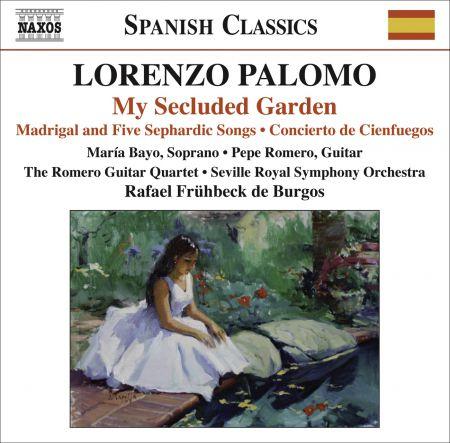 María Bayo: Palomo, L.: My Secluded Garden / Madrigal and 5 Sephardic Songs / Concierto De Cienfuegos - CD