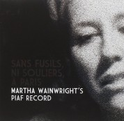 Martha Wainwright: Sans Fusils, Ni Souliers, A Paris - CD