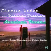Michael Brecker, Charlie Haden: American Dreams - CD