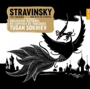 Orchestre national du Capitole de Toulouse, Tugan Sokhiev: Stravinsky: The Firebird, The Rite of Spring - CD