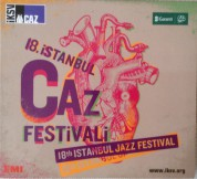 Çeşitli Sanatçılar: 18. İstanbul Caz Festivali - CD