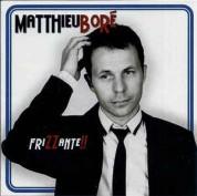 Matthieu Boré: Frizzante!! - CD