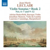 Adrian Butterfield, Laurence Cummings, Jonathan Manson: Leclair: Violin Sonatas, Op. 2, Nos. 6, 7 & 9-12 - CD