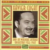Cugat, Xavier: One, Two, Three, Kick (1933-1942) - CD