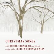 Orphei Drängar, Cecilia Rydinger Alin, Ida Falk Winland: Christmas Songs - CD