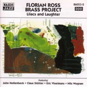 Florian Ross Brass Project: Lilacs and Laughter - CD