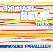 Sylvain Beuf: Mondes Paralleles - CD