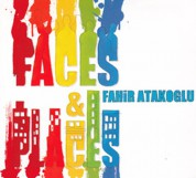 Fahir Atakoğlu: Faces & Places - CD
