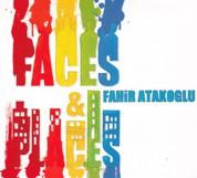 Fahir Atakoğlu: Faces & Places - CD