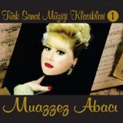 Muazzez Abacı: Türk Sanat Müziği Klasikleri 1 - CD