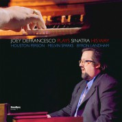 Joey De Francesco: Plays Sinatra His Way - Plak