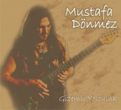 Mustafa Dönmez: Gizemli Yolculuk - CD