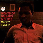 McCoy Tyner: Nights Of Ballads And Blues (45rpm-edition) - Plak