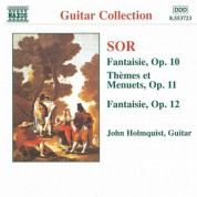 John Holmquist: Sor: Fantaisie, Op. 10 and 12 / Themes Et Menuets, Op. 11 - CD