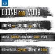 Warren Lee, Andrew Simon: Ebony and Ivory - Works for Clarinet and Piano - CD