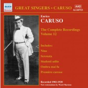 Caruso, Enrico: Complete Recordings, Vol. 12 (1902-1920) - CD