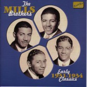 Mills Brothers: Early Classics (1931-1934) - CD