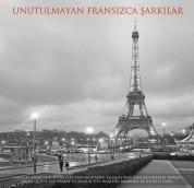 Çeşitli Sanatçılar: Unutulmayan Fransızca Şarkılar - Plak