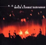 Metin & Kemal Kahraman: Sürela - CD