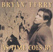 Bryan Ferry: As Time Goes By - CD