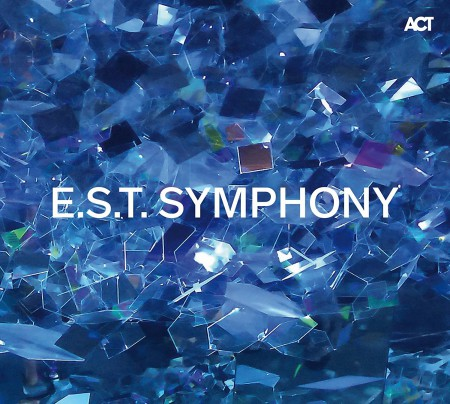Çeşitli Sanatçılar, Magnus Öström, Dan Berglund, Iiro Rantala, Marius Neset: E.S.T. Symphony - CD