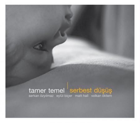 Tamer Temel: Serbest Düşüş - CD