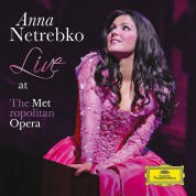 Anna Netrebko: Live At The Metropolitan Opera - CD