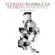 Alfredo Rodriguez, Pedrito Martinez: Duologue - CD