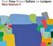 Paolo Fresu, Richard Galliano, Jan Lundgren: Mare Nostrum II - Plak