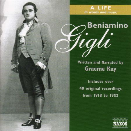 Gigli: Beniamino Gigli - A Life in Words and Music - CD